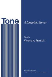 Tone: A Linguistic Survey