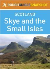 Rough Guide Snapshot Scottish Highlands and Islands  Skye and the Small Isles PDF