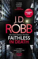 Download Faithless in Death  an Eve Dallas Thriller  Book 52  Book