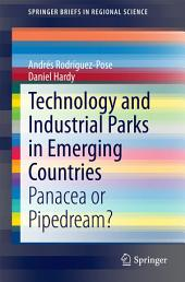 Technology and Industrial Parks in Emerging Countries: Panacea or Pipedream?