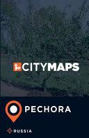 City Maps Pechora Russia