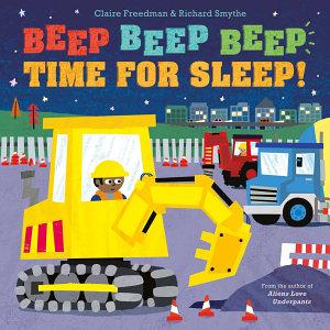 Beep Beep Beep Time for Sleep