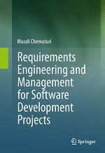 Requirements Engineering and Management for Software Development Projects