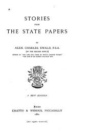 Stories from the State Papers: Volume 1