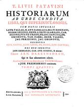 T. Livii Patavini Historiarum ab urbe condita libri, qui supersunt, omnes, cum notis integris Laur. Vallae, M. Ant. Sabellici [e.a.]; excerptis Petr. Nannii, Justi Lipsii [e.a.]. Curante Arn. Drakenborch, qui & suas adnotationes adjecit. Accedunt Supplementa deperditorum T. Livii librorum a Joh. Freinshemio concinnata: Volume 4