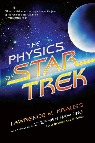 Download The Physics of Star Trek Book