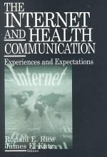 The Internet and Health Communication