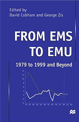 From EMS to EMU  1979 to 1999 and Beyond