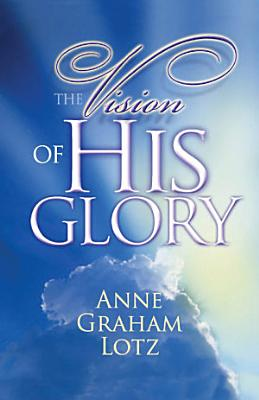 The Vision of His Glory PDF
