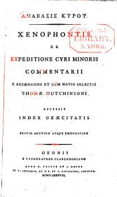 Anabasis Kyrou: Xenophontis de Expeditione Cyri Minoris commentarii