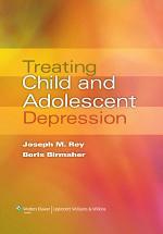 Treating Child and Adolescent Depression