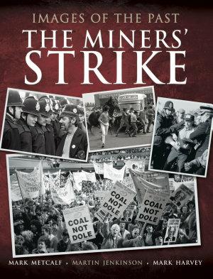 The Miners  Strike