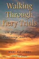Walking Through Fiery Trials Book