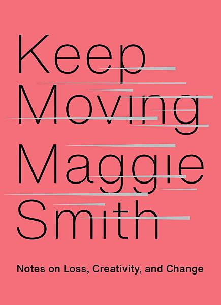 Download Keep Moving Book