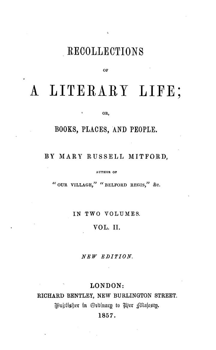 Recollections of a Literary Life, Or, Books, Places, and People