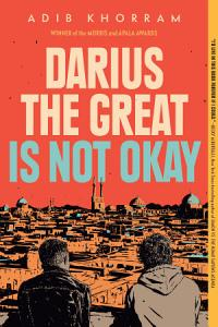 Darius the Great Is Not Okay Book