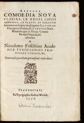 Rebecca: comoedia nova et sacra, ex XXIIII. capite Geneseōs, ad Plauti et Terentii imitationem scripta: ...