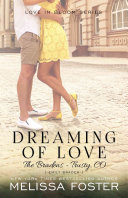 Dreaming of Love (The Bradens at Trusty)