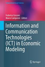 Information and Communication Technologies (ICT) in Economic Modeling