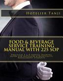 Food   Beverage Service Training Manual With 225 SOP PDF
