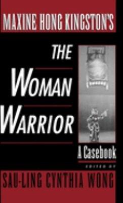 Maxine Hong Kingston s The Woman Warrior