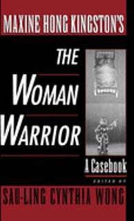 Maxine Hong Kingston s The Woman Warrior Book