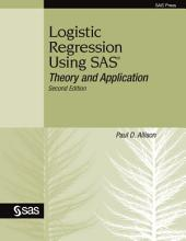 Logistic Regression Using SAS: Theory and Application, Second Edition, Edition 2