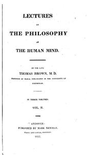 Lectures on the Philosophy of the Human Mind: Volume 2