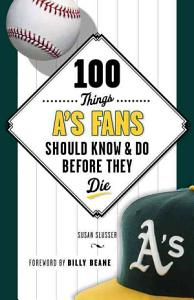 100 Things A s Fans Should Know   Do Before They Die PDF
