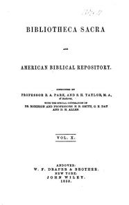 The Bibliotheca Sacra and American Biblical Repository PDF