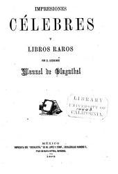 Impresiones célebres y libros raros