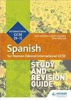 Pearson Edexcel International GCSE Spanish Study and Revision Guide PDF