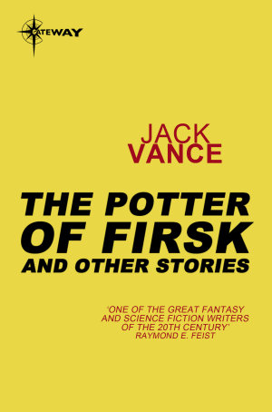 The Potters of Firsk and Other Stories