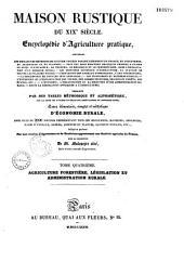 Maison rustique du 19e siècle: encyclopédie d'agriculture pratique