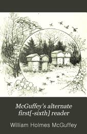 McGuffey's Alternate First[-sixth] Reader: Book 1