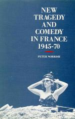 New Tragedy and Comedy in France, 1945-1970