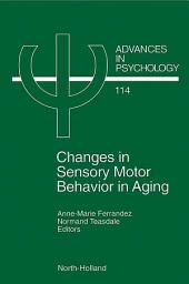 Changes in Sensory Motor Behavior in Aging