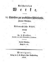 Werke: Nikomachische Ethik ; 2. Bändchen: Buch IV - VI, Band 2;Band 6