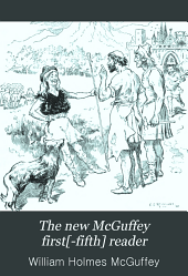 The new McGuffey first [ -fifth] reader: Book 3