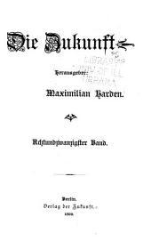 Die Zukunft. Herausgeber: M. Harden: Volume 28