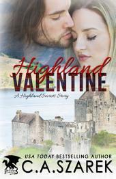 Highland Valentine: A Highland Secrets Story