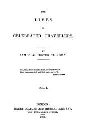 The Lives of Celebrated Travellers: Volume 1