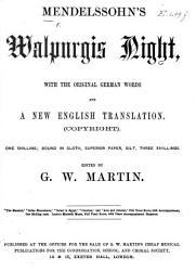 Mendelssohn s Walpurgis Night     Edited by G  W  Martin   Vocal Score   PDF