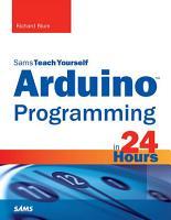 Arduino Programming in 24 Hours  Sams Teach Yourself PDF