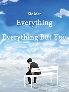 Everything  Everything But You Book