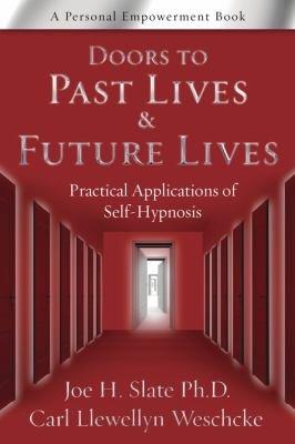 Doors to Past Lives   Future Lives PDF