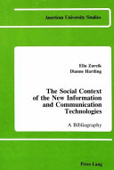 The Social Context of the New Information and Communication Technologies PDF