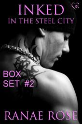 Inked in the Steel City Series Box Set #2: Books 4-6