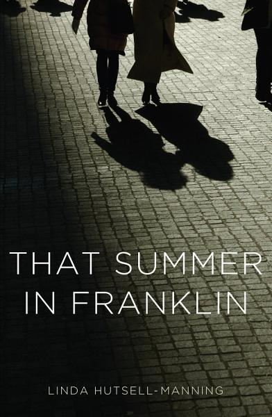 Download That Summer in Franklin Book