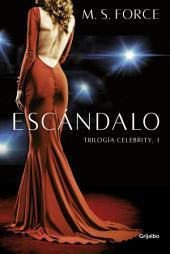 Escándalo (Celebrity 1)